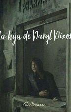 La hija de daryl dixon  by AleAlatorre