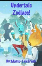 Zodiacs! (Undertale) by Matsu-TaleTrash