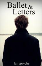 Ballet & Letters (Larry Stylinson) by larrypsyche