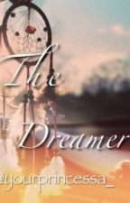 The Dreamer by yourprincessa_