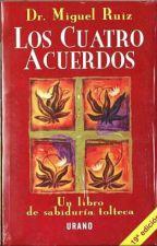 Los 4 acuerdos  by DayanaSalazar069