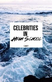 celebrities in high school by slutizzle