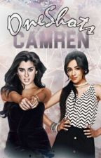 One Shots-Camren.❤ by AliciaBellX
