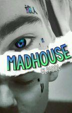 Madhouse | GLPaddl by rewiskaka
