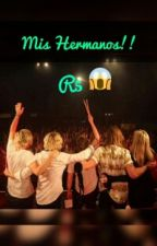 Mis Hermanos R5  by nadheska15