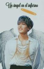 Un ángel en el infierno by wonwoo_hb