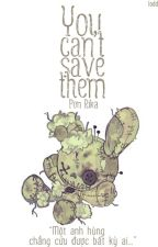 [Fanfic FNAF] You Can't Save Them by PonRika