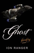 Ghost, a firefly fanfiction by IonRanger
