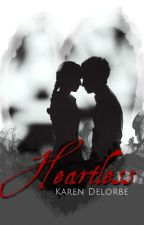 Heartless by KarenDelorbe