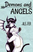 Demons and Angels  [Completa] by _AlejandraFernndez_