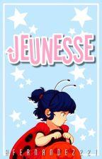 Jeunesse [Terminada] by AFernndez221