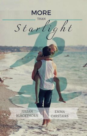 More Than Starlight (Lady Midnight Julian + Emma) by Elysia21