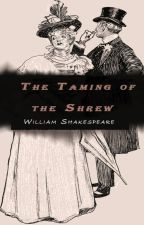 The Taming of the Shrew by WilliamShakespeare