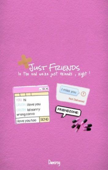 Just Friends    مجرد أصدقاء