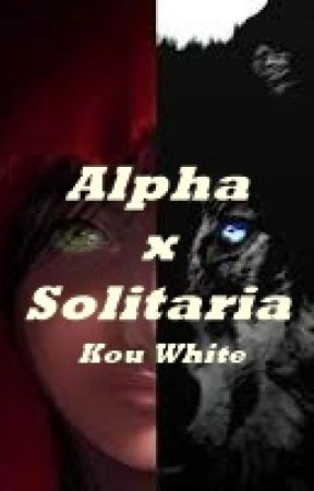 Alpha x Solitaria by LoloMenoni
