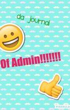 Da Journal Of Admin!!!! by Audrey-Trash
