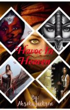 Havoc In Heaven by AhsokaJackson