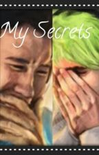 My Secrets. (Septiplier High School Fic) by BlackTieNovels