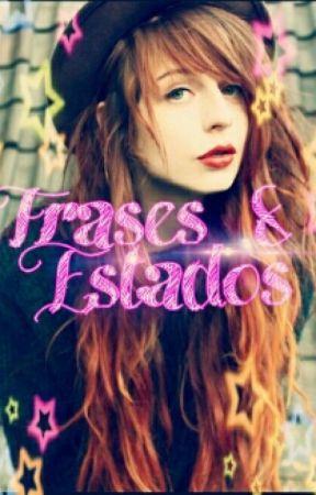 Frases & Estados by mariilynDa