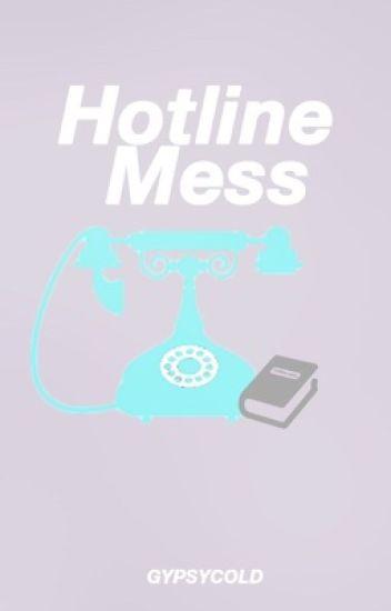 hotline mess • verkwan