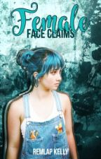 Female Face Claims by cursedpowers
