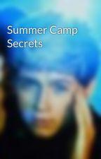 Summer Camp Secrets by NiallBear1D