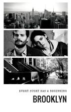 Brooklyn (Prequel To Home) -On hold- by elean0rr1gby