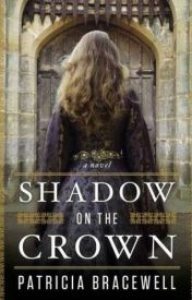 [Read Online] Shadow on the Crown by Patricia Bracewell | Review, Discussion by Saveri423