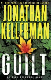 [Read Online] Guilt by Jonathan Kellerman | Review, Discussion by Saveri423