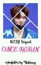 ONCE AGAIN [NCT Fanfiction] by Yutanny