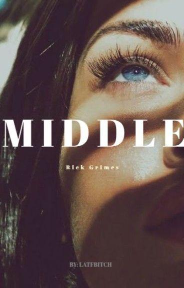Middle [Rick Grimes & ____ Thompson]