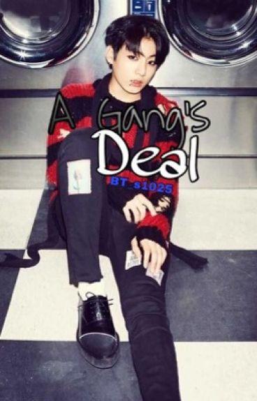 A Gang's Deal Jungkook x reader {COMPLETE}