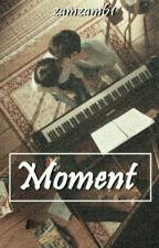 Moment ; dio ✔ by zamzam61