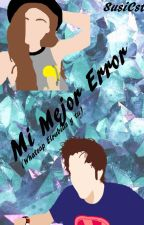Mi Mejor Error: Whatsapp (Elrubius Y Tu) (Terminada) by SusiCst