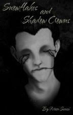 Snowflakes And Shadow Crowns by Feran-Sensei