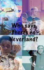 Who Says There's No Love In Neverland? *IM5/Peter Pan Fanfiction* by K_Swish30