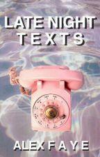 Late Night Texts (bxb) by alexsfaye