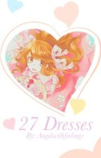 27 Dresses (Blossick) by Angelwithfeelings