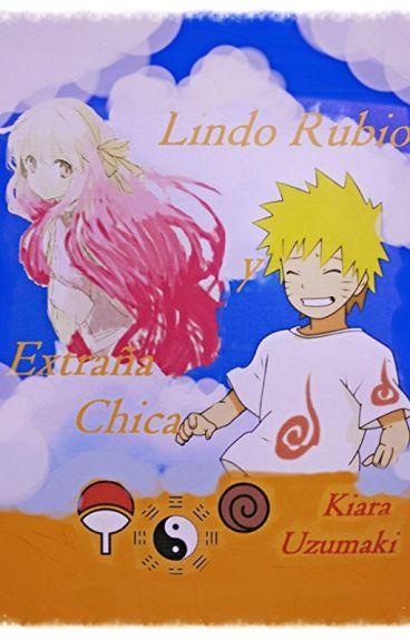 El Lindo Rubio y La Extraña Chica (Naruto Y Tu) :D