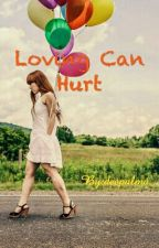 Loving Can Hurt by Dpalama