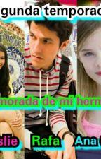 Enamorada De Mi Hermano 2 by polinesiosNuevoLeon