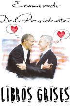 Enamorado del Presidente (Macri y Obama) by librosgrises