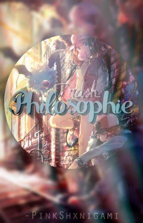 The Trash Philosophie (๑¯﹃¯๑) ❀ Blog/Sketchbook ❀ by -PinkShxnigami