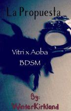 La Propuesta [Vitri x Aoba] DMMD by WinterVBlack