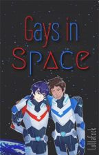 Gays In Space [Klance] by vktuuri