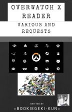 Overwatch x Reader (Various & Request) by BookieGeki