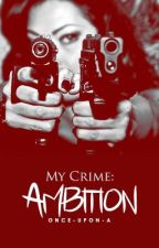 Ambition  by Once-upon-A