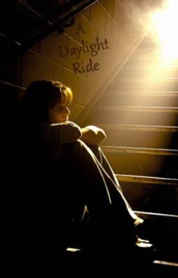 A Daylight Ride