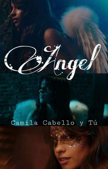Mi Novia Es Un Ángel.- Camila Cabello y Tu