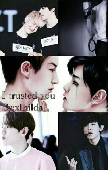 I trusted you..